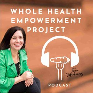 Whole Health Empowerment Project - weight loss, self-improvement, time-management, easy meal prep, health hacks, hormones, mom, wellness