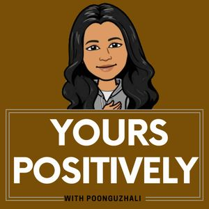 Yours Positively- Tamil Self Improvement & Mental Wellness Podcast