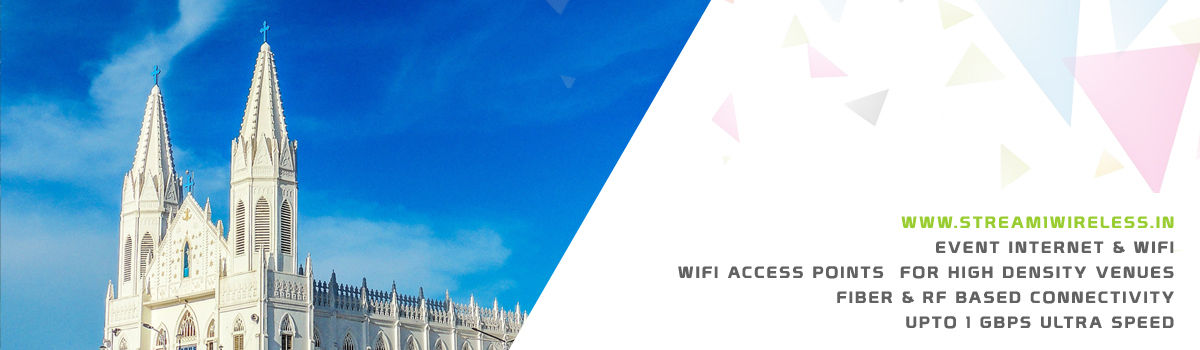 High Speed Event Temporary Internet, Wifi & IT Infrastructure Service Provider velankanni