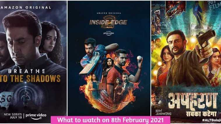 What to watch on 8th February 2021