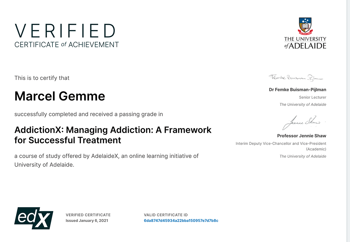 Marcel Gemme's Certificate from The University of Adelaide for AddictionX: Managing Addiction: A Framework for Successful Treatment