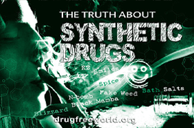 Truth about Synthetic Drugs