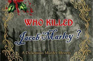 Who Killed Jacob Marley?