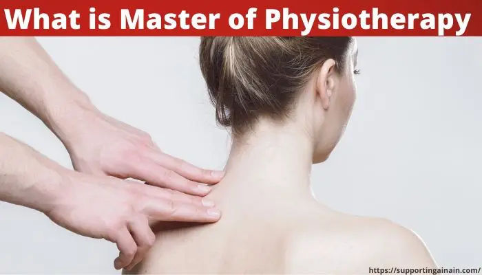 What is Master of Physiotherapy