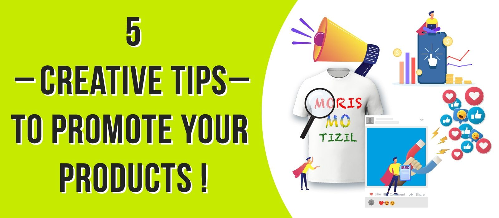 Tips to promote your Moris mo tizil products