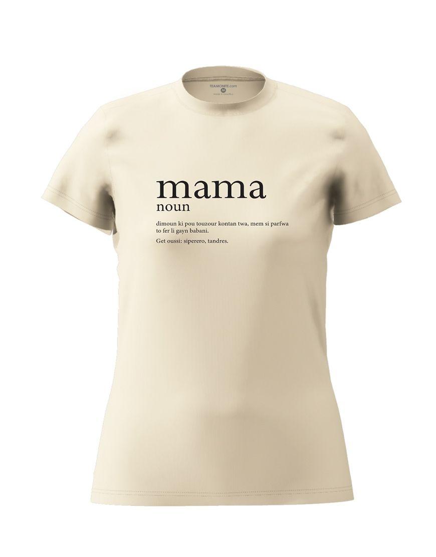 mama definition t shirt beige