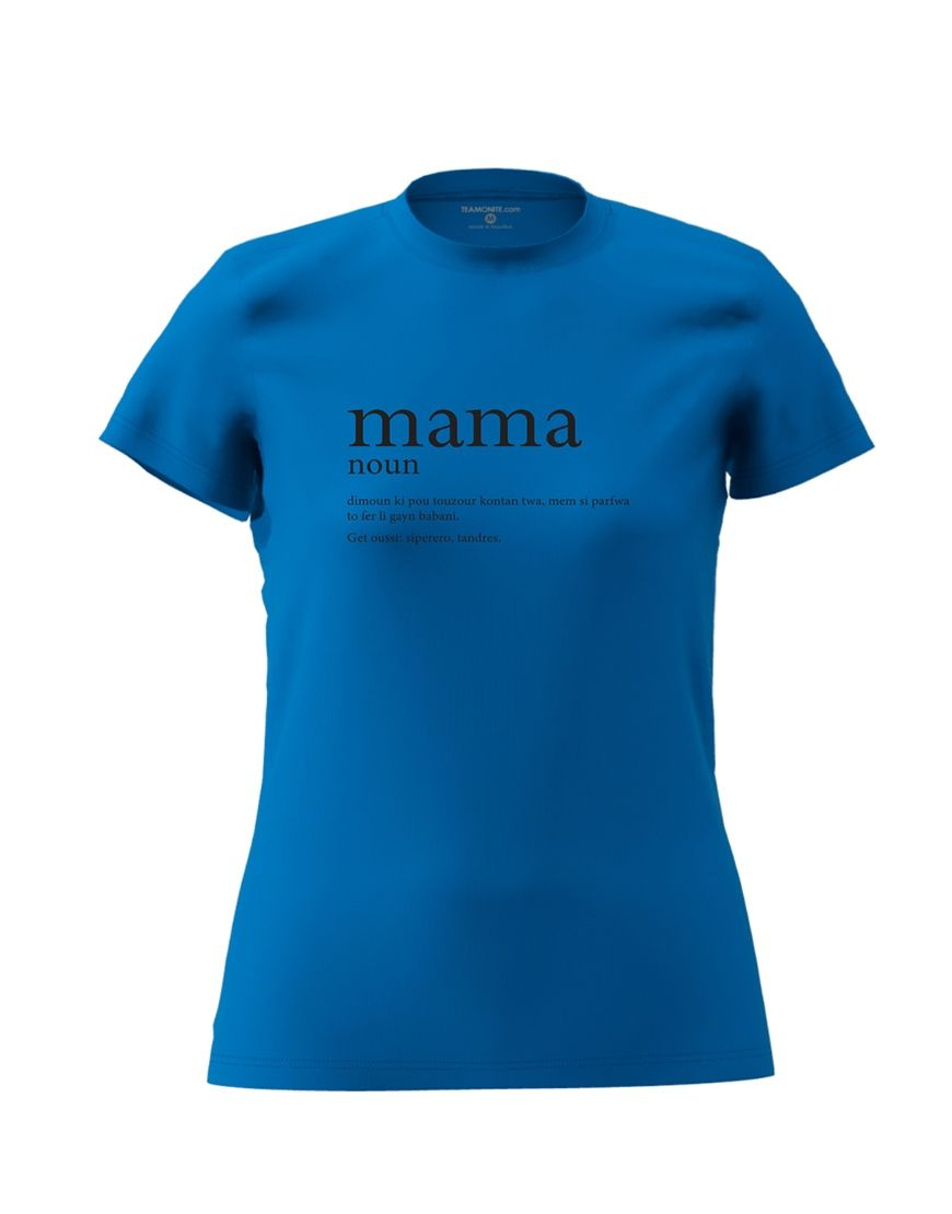 mama definition t shirt blue