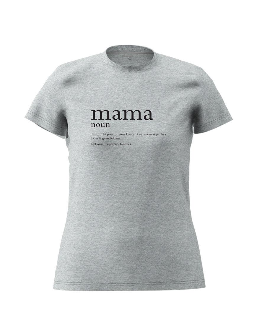 mama definition t shirt grey