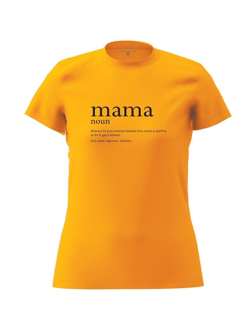 mama definition t shirt orange