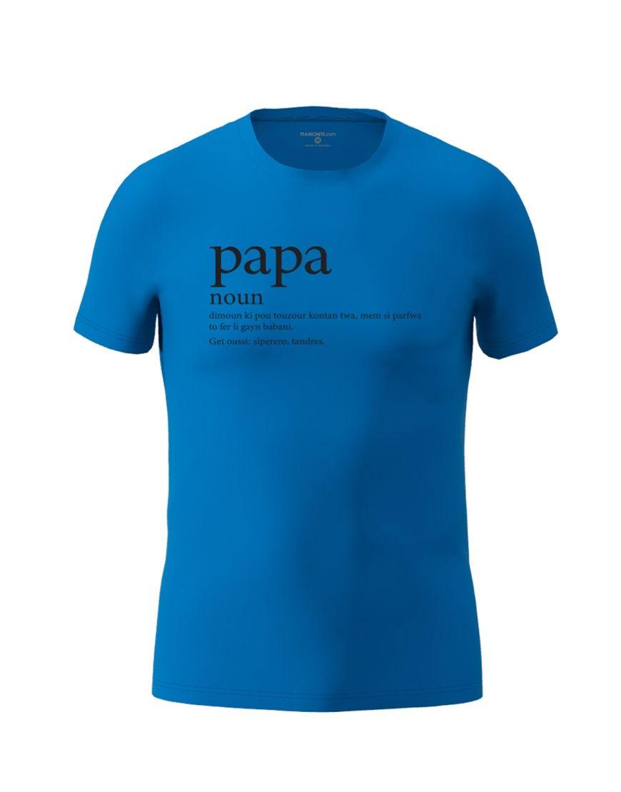 papa definition t shirt royal blue