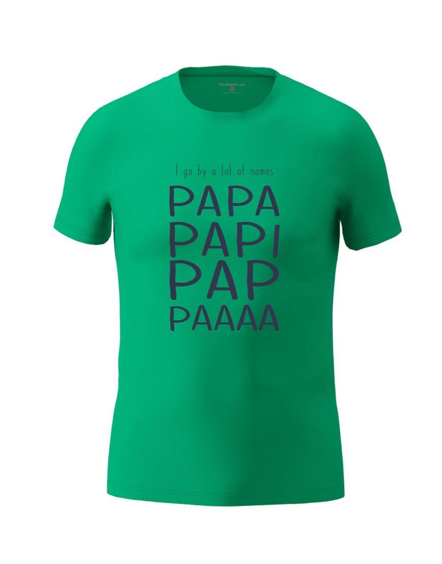 papa nicknames t shirt emerald green