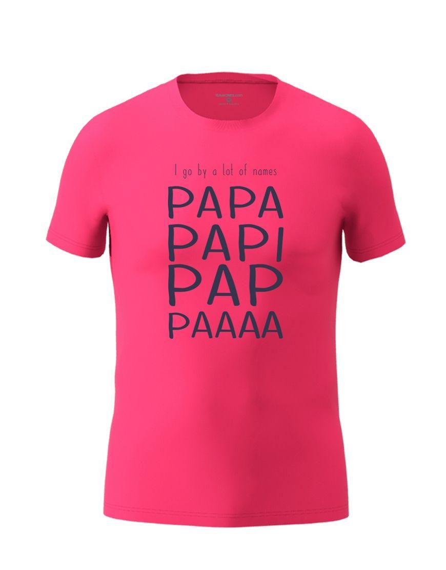 papa nicknames t shirt fuschia