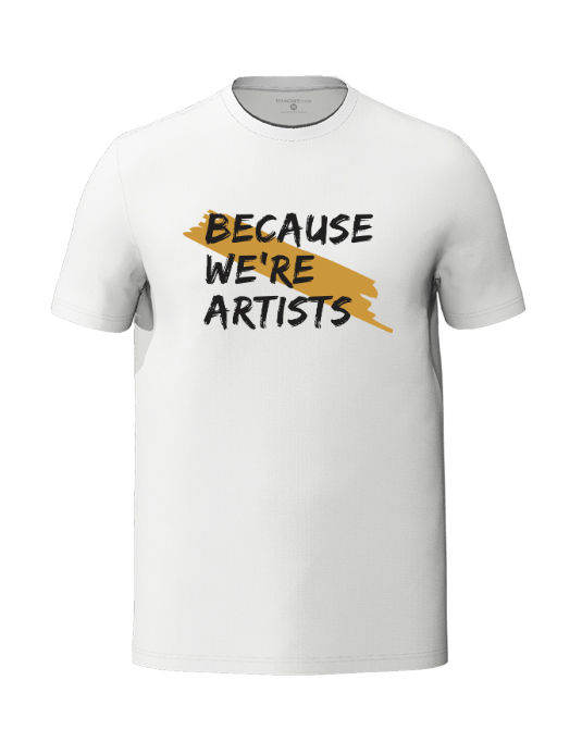 Because we're artists men's white t-shirt