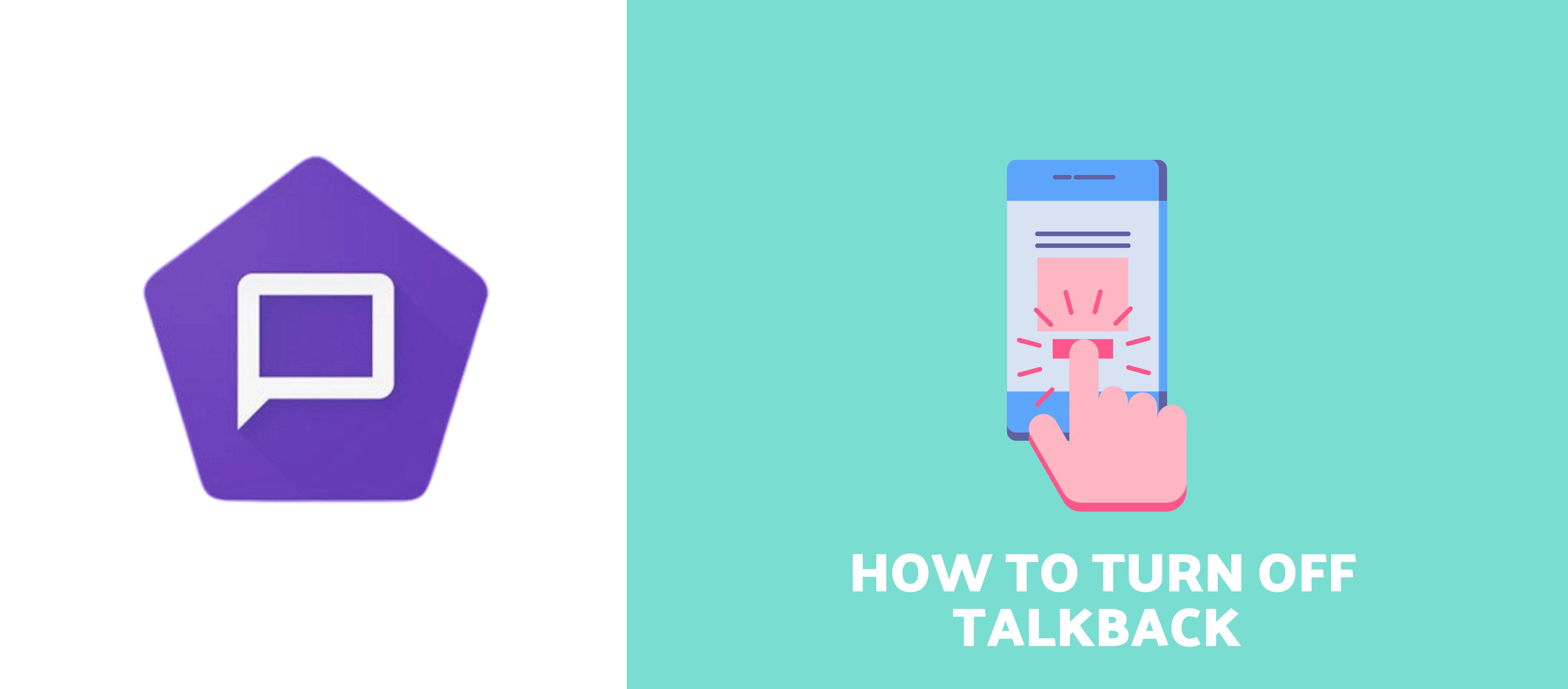 how to turn off talkback