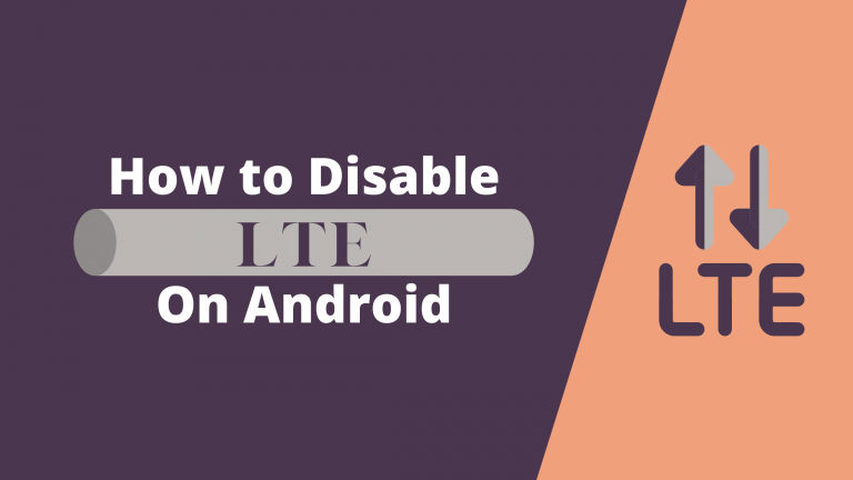 Disable LTE On Android
