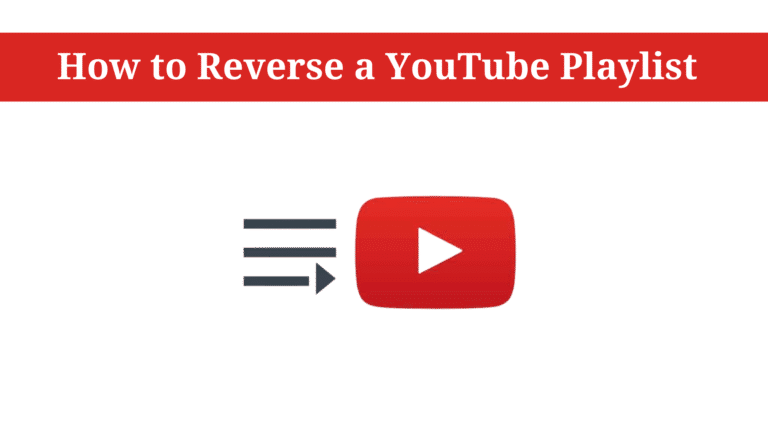 how to reverse a youtube playlist