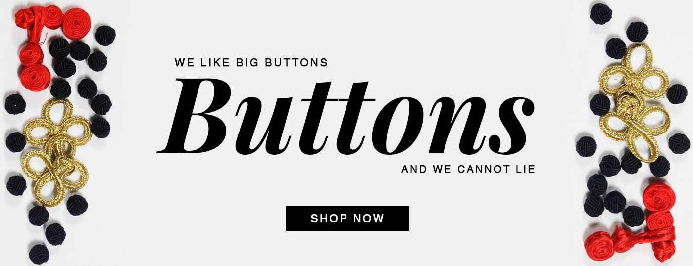 We like BIG Buttons and we can not lie!