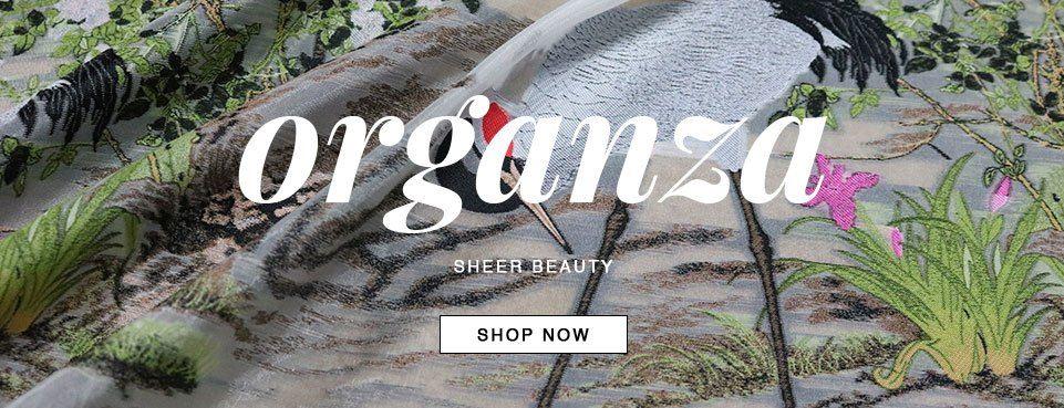 Shop our Organza Fabrics Selection