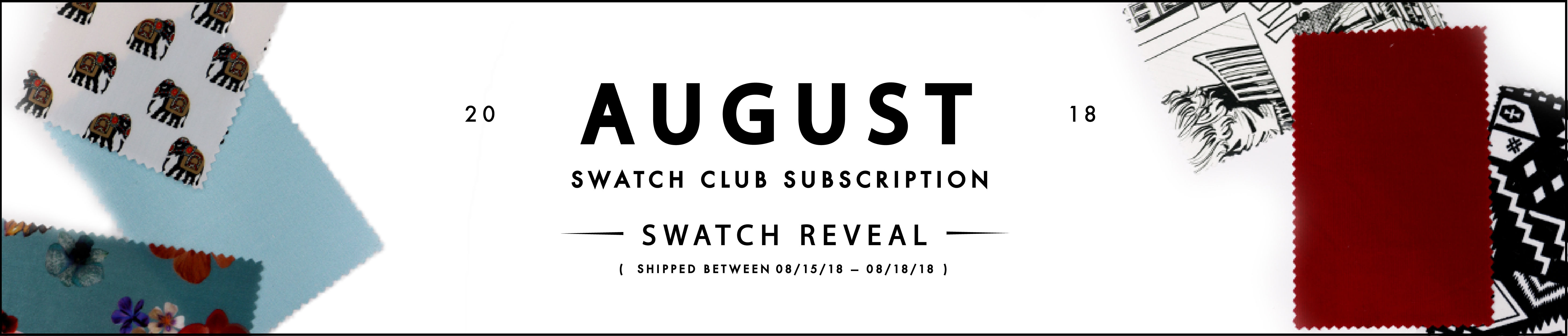 August Swatch Club