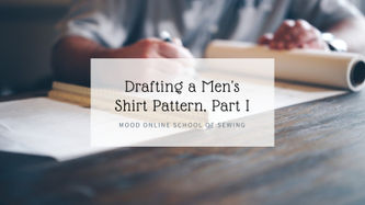 Related Mood Sewciety Post - Drafting a Men's Shirt Pattern Part 1