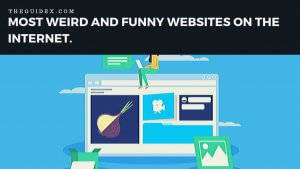 Top Funny Sites, Weird Website List, Weird Websites
