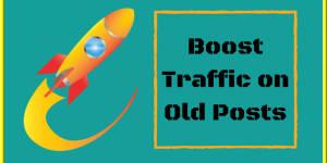 WordPress Plugins to Get More Traffic on Old Posts