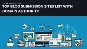 Blog Submission Sites Lists