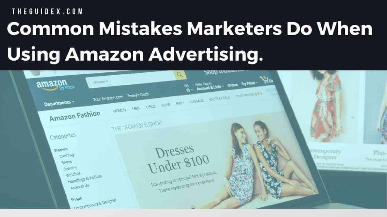 Common Mistakes Marketer Do, Amazon Affiliate