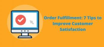 order fulfillment process, ecommerce order fulfillment process, online order fulfillment, fulfillment process, order fulfillment process flow, ecommerce process flow