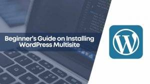 create wordpress multisite, creatingmultisite on wordpress, how to create multisite, multi site, multisite, wordpress multisite create