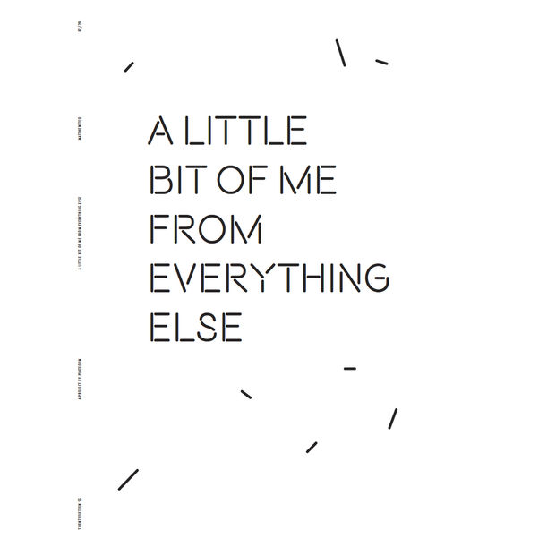 A Bit of Me From Everything Else by Matthew Teo