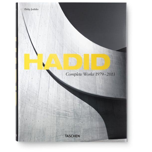 Hadid. Complete Works 1979-2013 by Philip Jodidio