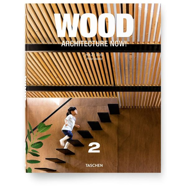 Wood Architecture Now! Vol. 2 by Philip Jodidio