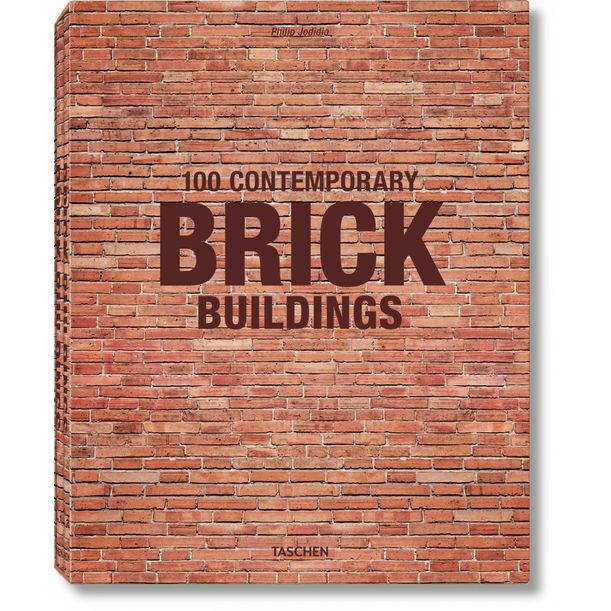 100 Contemporary Brick Buildings by Philip Jodidio