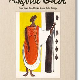 Françoise Gilot. Three Travel Sketchbooks: Venice, India, Senegal