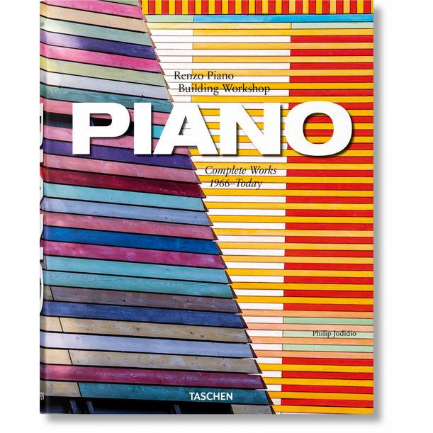 Piano. Complete Works 1966–Today by Renzo Piano, Philip Jodidio