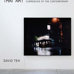 Thai Art: Currencies of the Contemporary