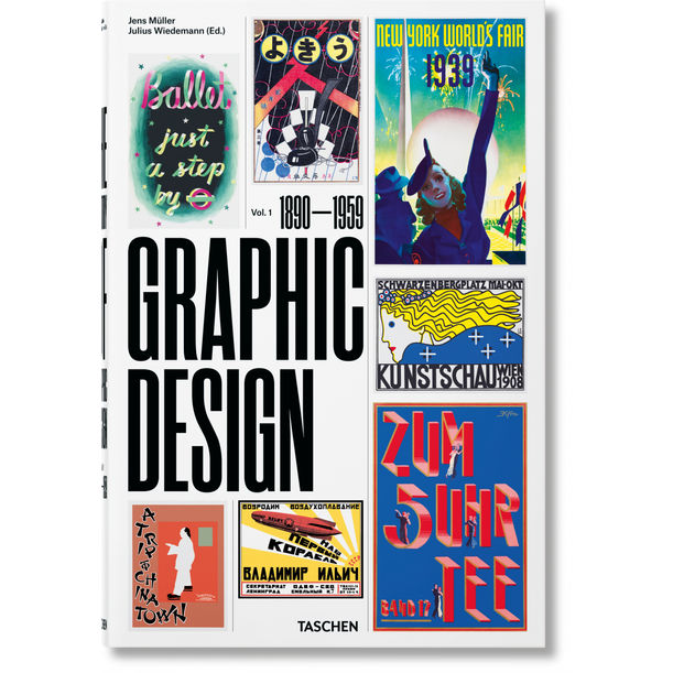 History of Graphic Design. Vol. 1, 1890–1959 by Jens Müller, Julius Wiedemann
