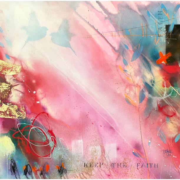 keep the faith VIII by Bea Garding Schubert