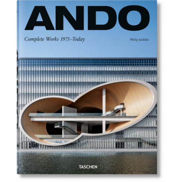Ando. Complete Works 1975–Today. 2019 Edition by Tadao Ando, Philip Jodidio