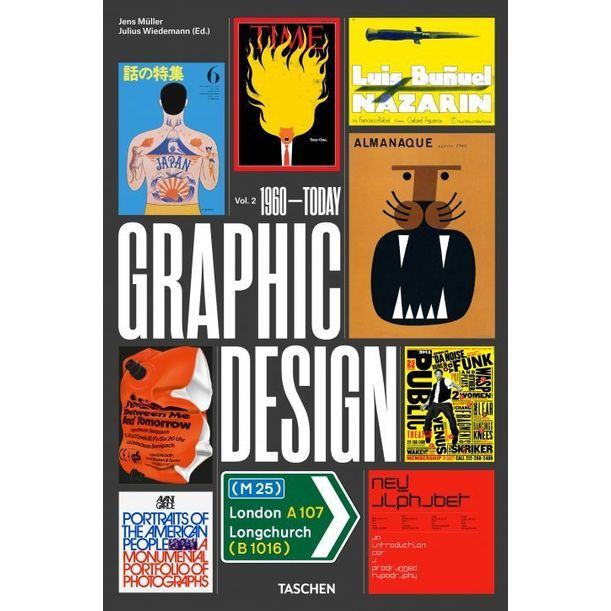 The History of Graphic Design. Vol. 2, 1960–Today by Jens Müller, Julius Wiedemann