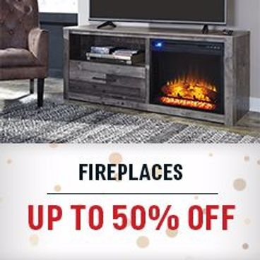 Fireplaces Up to 50% off
