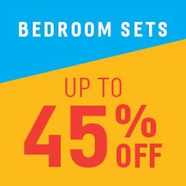 Bedroom Sets Up to 45% off