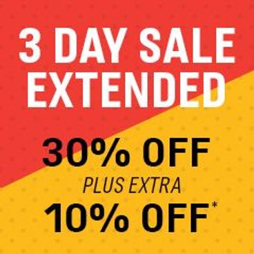 3 Day Sale Extended | 30% off + Extra 10% off*