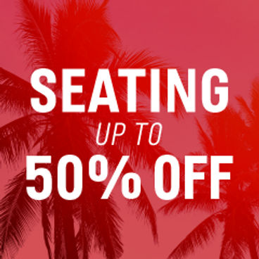 Seating Up to 50% off