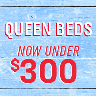 Queen Beds Now Under $300