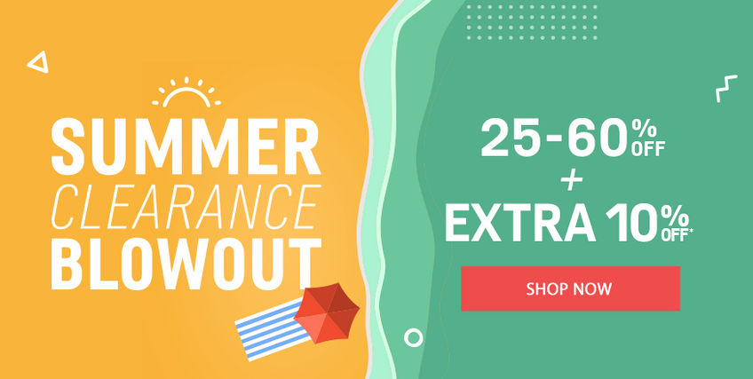 Summer Clearance Blowout| 25-60% off + Extra 10% off*