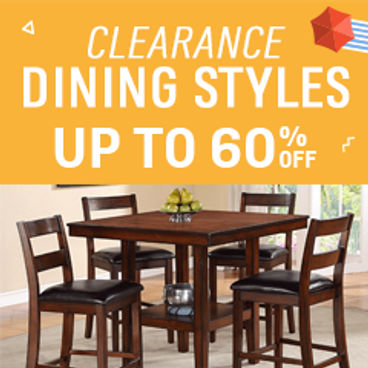 Clearance Dining Styles | Up to 60% off