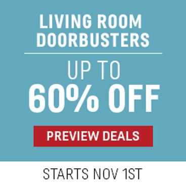 Living Room Doorbusters Up to 50% off | Starts November 1