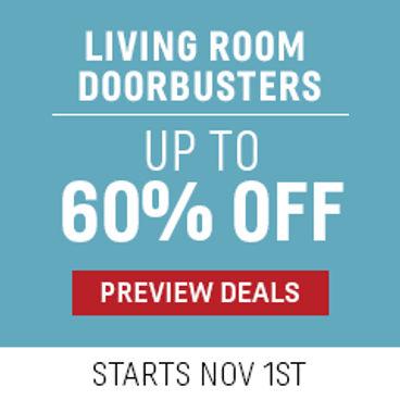 Living Room Doorbusters Up to 50% off   Starts November 1